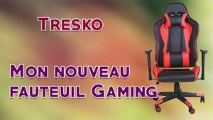 Fauteuil Tresko Gaming